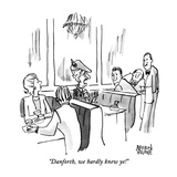 """Danforth, we hardly knew ye!"" - New Yorker Cartoon Giclee Print by Brian Savage"