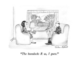 """The boondocks R us, I guess."" - New Yorker Cartoon Premium Giclee Print by Victoria Roberts"