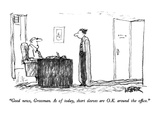 """Good news, Grossman.  As of today, short sleeves are O.K. around the offi…"" - New Yorker Cartoon Premium Giclee Print by Robert Weber"