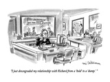 """I just downgraded my relationship with Richard from a 'hold' to a 'dump.'…"" - New Yorker Cartoon Premium Giclee Print by Eric Teitelbaum"
