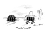 """Travellin' through"" - New Yorker Cartoon Premium Giclee Print by Victoria Roberts"