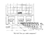 """My God! There goes middle management."" - New Yorker Cartoon Premium Giclee Print by Mischa Richter"