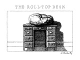 The Roll-Top Desk - New Yorker Cartoon Premium Giclee Print by Ann McCarthy