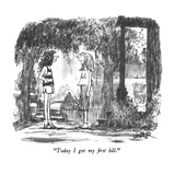 """Today I got my first bill."" - New Yorker Cartoon Premium Giclee Print by Robert Weber"