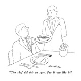 """The chef did this on spec.  Pay if you like it."" - New Yorker Cartoon Regular Giclee Print by Stuart Leeds"