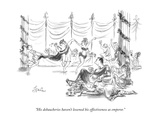 """His debaucheries haven't lessened his effectiveness as emperor."" - New Yorker Cartoon Premium Giclee Print by Edward Frascino"