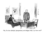 """Sir, I've been debriefed, deprogrammed, and debugged.  May I go home now..."" - New Yorker Cartoon Premium Giclee Print by Mischa Richter"