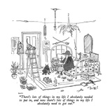 """There's lots of things in my life I absolutely needed to put in, and now …"" - New Yorker Cartoon Premium Giclee Print by George Booth"