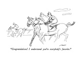 """Congratulations!  I understand you're everybody's favorite."" - New Yorker Cartoon Premium Giclee Print by Al Ross"
