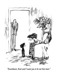 """Sweetheart, Scott and I want you to be our best man."" - New Yorker Cartoon Premium Giclee Print by Robert Weber"