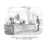 """Charlie, this is my old friend Will Griswold.  He's on a busman's holiday…"" - New Yorker Cartoon Premium Giclee Print by Robert Weber"