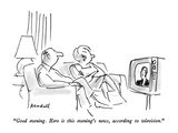 """Good evening.  Here is this evening's news, according to television."" - New Yorker Cartoon Premium Giclee Print by Frank Modell"