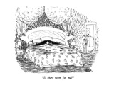 """Is there room for me"" - New Yorker Cartoon Premium Giclee Print by Robert Weber"
