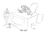 """Bad dog!"" - New Yorker Cartoon Premium Giclee Print by Al Ross"