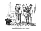 """And this is Sebastian, our newlywed."" - New Yorker Cartoon Premium Giclee Print by Robert Weber"