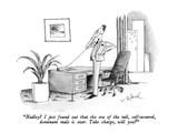 """Hadley  I just found out that the era of the tall, self-assuring dominan…"" - New Yorker Cartoon Giclee Print by W.B. Park"