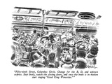 """Fifty-ninth Street, Columbus Circle.  Change for the B, D, and uptown exp…"" - New Yorker Cartoon Premium Giclee Print by Ed Fisher"