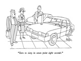 """Zero to sixty in seven point eight seconds."" - New Yorker Cartoon Premium Giclee Print by George Price"