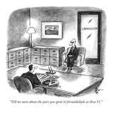 """Tell me more about the years you spent in formaldehyde at Area 51."" - New Yorker Cartoon Premium Giclee Print by Frank Cotham"