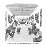"""I can't say I love New York, but I can say New York loves me."" - New Yorker Cartoon Giclee Print by Joseph Farris"