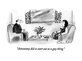 """Astronomy did so start out as a guy thing."" - New Yorker Cartoon Premium Giclee Print by Victoria Roberts"