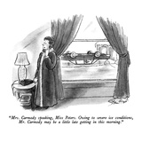 """Mrs. Carmody speaking, Miss Peters.  Owing to severe ice conditions, Mr. …"" - New Yorker Cartoon Regular Giclee Print by Stan Hunt"