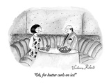 """""""Oh, for butter curls on ice!"""" - New Yorker Cartoon Giclee Print by Victoria Roberts"""