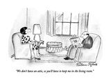 """We don't have an attic, so you'll have to keep me in the living room."" - New Yorker Cartoon Premium Giclee Print by Victoria Roberts"