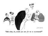 """And what, sir, would you care for me to recommend"" - New Yorker Cartoon Premium Giclee Print by Michael Ffolkes"