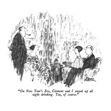 """On New Year's Eve, Clement and I stayed up all night drinking.  Tea, of c…"" - New Yorker Cartoon Premium Giclee Print by Robert Weber"
