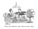 """By now you should know which is Kate and which is Allie."" - New Yorker Cartoon Premium Giclee Print by Edward Frascino"