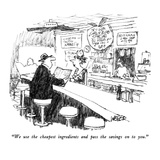 """""""We use the cheapest ingredients and pass the savings on to you."""" - New Yorker Cartoon Giclee Print by Robert Weber"""