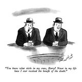 """You know what sticks in my craw, Harry  Never in my life have I ever rec…"" - New Yorker Cartoon Regular Giclee Print by Stan Hunt"