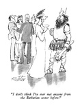 """I don't think I've ever met anyone from the Barbarian sector before."" - New Yorker Cartoon Premium Giclee Print by Mischa Richter"