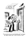 """I can carry you across the threshold, and I can disarm the alarm system, …"" - New Yorker Cartoon Giclee Print by Ed Fisher"