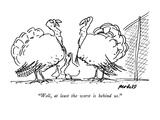 """Well, at least the worst is behind us."" - New Yorker Cartoon Premium Giclee Print by Frank Modell"