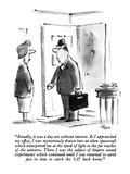 """Actually, it was a day not without interest.  As I approached my office, …"" - New Yorker Cartoon Premium Giclee Print by Lee Lorenz"