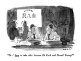 """Do I have to take sides between Ed Koch and Donald Trump"" - New Yorker Cartoon Premium Giclee Print by James Stevenson"