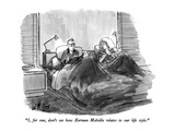 """I, for one, don't see how Herman Melville relates to our life style."" - New Yorker Cartoon Premium Giclee Print by Warren Miller"