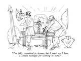 """I'm fully committed to bronze, but I must say I have a certain nostalgia …"" - New Yorker Cartoon Premium Giclee-trykk av Al Ross"