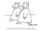 """I know about bread and circuses, but what the hell is T-ball"" - New Yorker Cartoon Premium Giclee Print by Charles Barsotti"