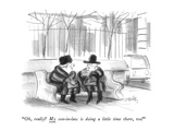 """""""Oh, really  My son-in-law is doing a little time there, too!"""" - New Yorker Cartoon Premium Giclee-trykk av Donald Reilly"""
