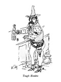 Tough Hombre - New Yorker Cartoon Premium Giclee Print by William Steig