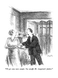 """I'll get some more canapés.  You unruffle Mr. Langstrum's feathers."" - New Yorker Cartoon Premium Giclee Print by Charles Saxon"