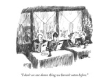 """I don't see one damn thing we haven't eaten before."" - New Yorker Cartoon Premium Giclee Print by Robert Weber"