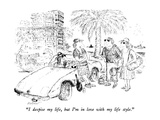 """I despise my life, but I'm in love with my life style."" - New Yorker Cartoon Premium Giclee Print by Edward Koren"