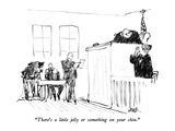"""There's a little jelly or something on your chin."" - New Yorker Cartoon Premium Giclee Print by Robert Weber"