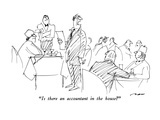 """Is there an accountant in the house"" - New Yorker Cartoon Premium Giclee-trykk av Al Ross"