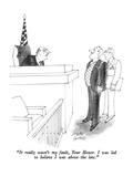 """It really wasn't my fault, Your Honor.  I was led to believe I was above …"" - New Yorker Cartoon Premium Giclee Print by Joseph Farris"