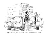 """How does it feel to wreak havoc eight hours a day"" - New Yorker Cartoon Premium Giclee Print by Robert Weber"